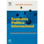 Livro - Economia, Política Internacional: Fundamentos Teóricos e as Relações Internacionais do Brasil