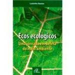 Livro - Ecos Ecológicos: uma Jornada em Defesa do Meio Ambiente