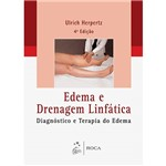 Livro - Edema e Drenagem Linfática: Diagnóstico e Terapia do Edema