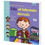 Livro - Edu Vê Televisão Demais