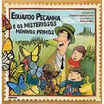 Livro - Eduardo Peçanha e os Misteriosos Meninos Primos