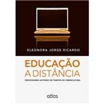 Livro - Educação a Distância: Professores-Autores em Tempos de Cibercultura