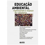 Livro - Educação Ambiental - Repensando o Espaço da Cidadania