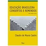 Livro - Educação Brasileira - Consertos e Remendos