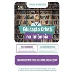 Livro - Educação Cristã na Infância - AD Santos Editora