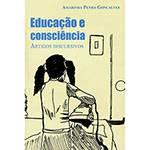 Livro - Educação e Consciência: Artigos Discursivos