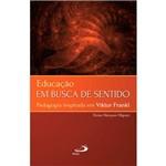 Livro - Educação: em Busca de Sentido