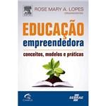 Livro - Educação Empreendedora: Conceitos, Modelos e Práticas