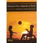 Livro - Educação Física Adaptada no Brasil: da História Á Inclusão no Brasil
