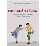 Livro - Educação Física: Metodologia Global e Participativa