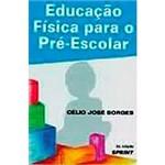 Livro - Educação Física para o Pré-Escolar