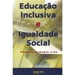 Livro - Educação Inclusiva e Igualdade Social