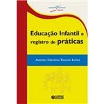 Livro - Educação Infantil e Registro de Práticas