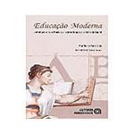 Livro - Educacao Moderna Contradicoes Entre o Projeto Civi