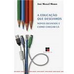 Livro - Educação que Desejamos, a