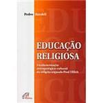 Livro - Educação Religiosa: Fundamentação Antropológico-Cultural da Religião