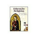 Livro - Educação Religiosa - Volume 1