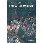 Livro - Educar no Ambiente: Construção do Olhar Geocientífico e Cidadania