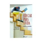 Livro - Educar para a Vida: Reflexões para Pais e Educadores