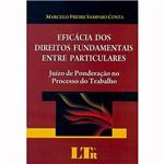 Livro - Eficácia dos Direitos Fundamentais Entre Particulares