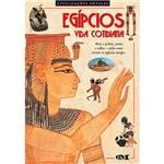 Livro - Egípcios: Vida Cotidiana