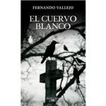 Livro - El Cuervo Blanco