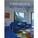 Livro - El Gran Libro de La Decoración: Soluciones Prácticas
