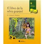 Livro - El Libro de La Selva Guaraní
