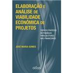 Livro - Elaboração e Análise de Viabilidade Econômica de Projetos: Tópicos Práticos de Finanças para Gestores não Financeiros