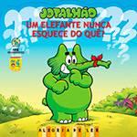 Livro - Elefante Nunca Esquece do Quê?, um - Jotalhão