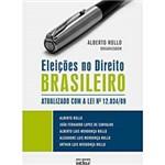 Livro - Eleições no Direito Brasileiro: Atualizado com a Lei Nº 12.034/09