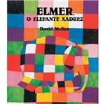 Livro - Elmer - o Elefante Xadrez