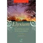 Livro - Elysium: uma História de Amor Entre Almas Gêmeas