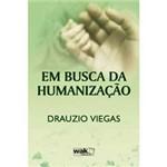 Livro - em Busca da Humanização