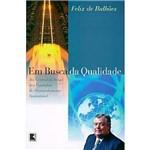 Livro - em Busca da Qualidade - da Central do Brasil Aos Caminhos do Desenvolvimento Sustentável
