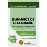 Livro - Embargos de Declaração:Efeitos Infringentes, Prequestionamento e Outros Aspectos Polêmicos - Coleção Recursos no Processo Civil - Vol. 11