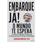 Livro - Embarque Já! : o Mundo te Espera