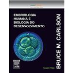 Livro - Embriologia Humana e Biologia do Desenvolvimento