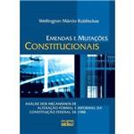 Livro - Emendas e Mutações Constitucionais - Análise dos Mecanismos de Alteração Formal e Informal da Constituição Federal de 1988