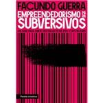 Livro - Empreendedorismo para Subversivos: um Guia para Abrir Seu Negócio no Pós-capitalismo