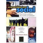 Livro - Empreendedorismo Social - da Teoria à Prática, do Sonho a Realidade