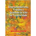 Livro - Empreendedorismo, Trabalho e Qualidade de Vida na Terceira Idade