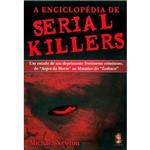 Livro - Enciclopédia de Serial Killers, a