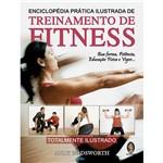 Livro - Enciclopédia Prática Ilustrada de Treinamento de Fitness