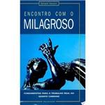Livro - Encontro com o Milagroso