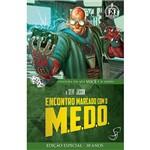 Livro - Encontro Marcado com o M.E.D.O.