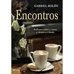 Livro - Encontros: Reflexões Sobre o Amor, o Desejo e a Ilusão