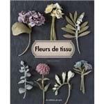 Livro Encyclopédie Des Fleurs En Tissu (Enciclopédia de Flores em Tecido)