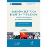 Livro - Energia Elétrica e Sustentabilidade: Aspectos Tecnológicos, Socioambientais e Legais: Coleção Ambiental