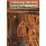 Livro - Energia Nuclear: os Bastidores do Programa Nuclear Brasileiro